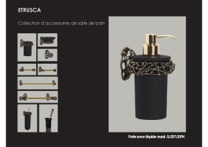 Collection ETRUSCA accessoires SDB